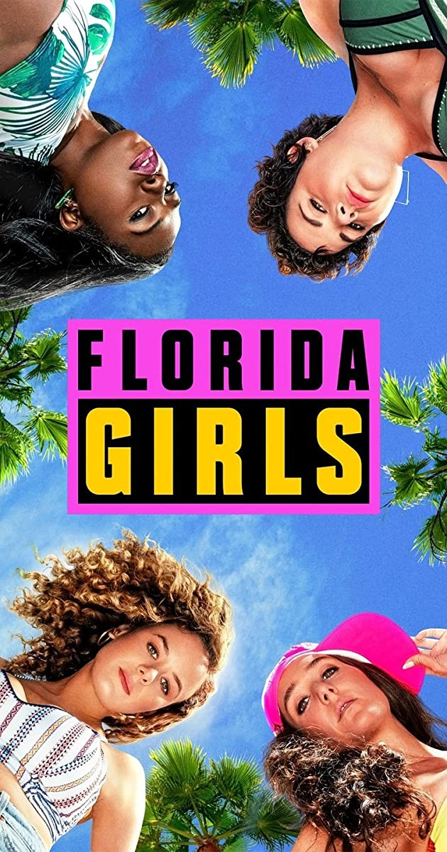 Download Florida Girls or watch streaming online complete episodes of  Season2 in HD 720p 1080p using torrent