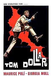 Tom Dollar Poster
