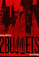 2 Bullets