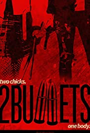 2 Bullets Poster