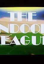 The Indoor League