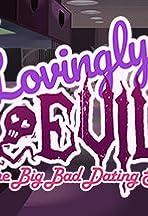 Lovingly Evil