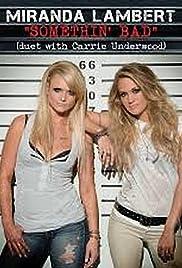 Miranda Lambert Feat. Carrie Underwood: Somethin' Bad Poster
