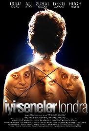 Iyi Seneler Londra(2007) Poster - Movie Forum, Cast, Reviews