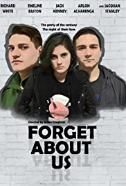 Forget About Us Poster