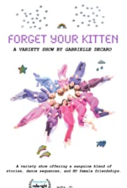 Forget Your Kitten Poster