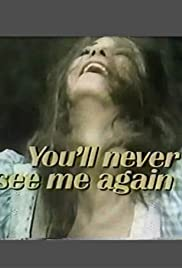 You'll Never See Me Again(1973) Poster - Movie Forum, Cast, Reviews