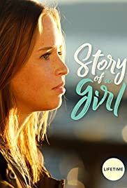 Story of a Girl (2017) Poster - Movie Forum, Cast, Reviews