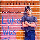 Luke Was There (1976)