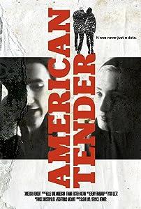 Movies hd download 720p American Tender [480x360]