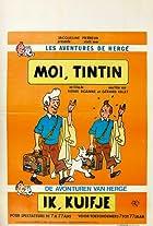 Moi, Tintin