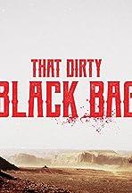 That Dirty Black Bag