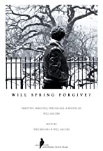 Will Spring Forgive?