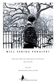 Will Spring Forgive? Poster