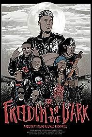 Freedom in the Dark (2018)