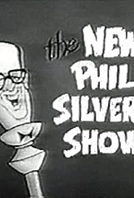 Primary photo for The New Phil Silvers Show