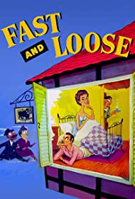 Fast and Loose (1954)