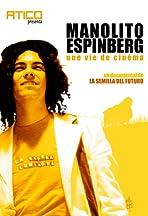 Manolito Espinberg, une vie de cinéma