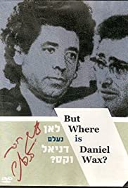 But Where Is Daniel Wax? Poster