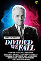 Unbreaking America: Divided We Fall