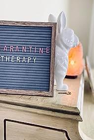 Quarantine Therapy (2020)