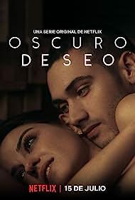 Download [18+] Dark Desire (2020) Season 1 Spanish With [Hindi-English Subtitles] Complete Netflix WEB Series 480p | 720p WEB-DL