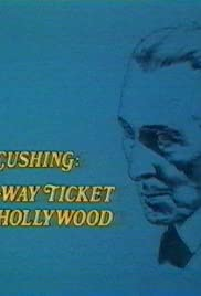 Peter Cushing: A One-Way Ticket to Hollywood Poster