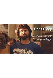 I Don't Sleep: An Interview with R Christopher Biggs