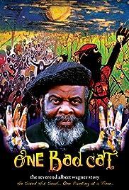 One Bad Cat: The Reverend Albert Wagner Story Poster