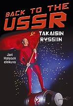 Back to the USSR - takaisin Ryssiin