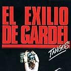 El exilio de Gardel: Tangos (1985)
