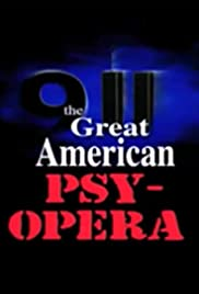 9/11: The Great American Psy-Opera Poster