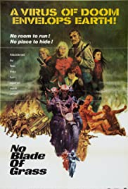 No Blade of Grass (1970) Poster - Movie Forum, Cast, Reviews