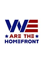 We Are the Homefront