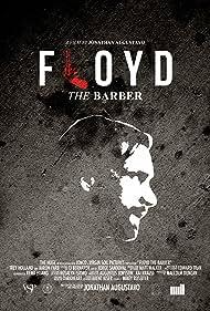 Trey Holland in Floyd the Barber (2016)