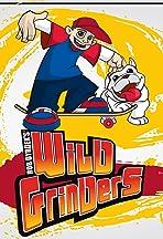Rob Dyrdek's Wild Grinders