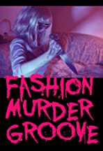 Fashion Murder Groove