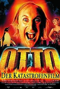 Primary photo for Otto - Der Katastrofenfilm