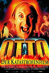 Primary photo for Otto - Der Katastrofenfilm