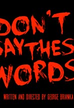 Don't Say These Words