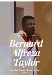 Ghana Prophet Bernard Alfreza Taylor Part3