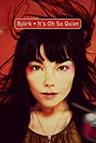 Björk: It's Oh So Quiet