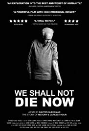 We Shall Not Die Now (2019) 720p