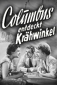 Columbus entdeckt Krähwinkel (1954)