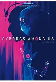 Cyborgs Among Us