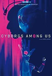 Cyborgs Among Us Poster