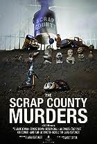 The Scrap County Murders