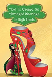 How to Escape an Arranged Marriage in High Heels Poster