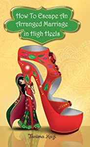 Watch in full movie How to Escape an Arranged Marriage in High Heels [Full]