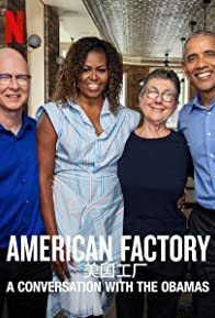 Primary photo for American Factory: A Conversation with the Obamas